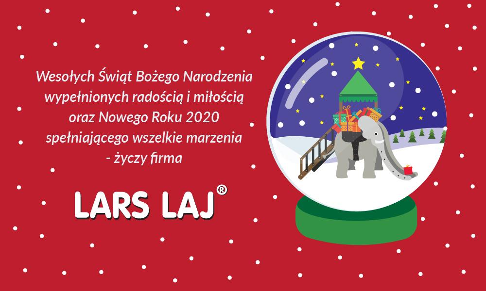 Życzenia Wesołych Świąt i Szczęśliwego Nowego Roku składa firma Lars Laj