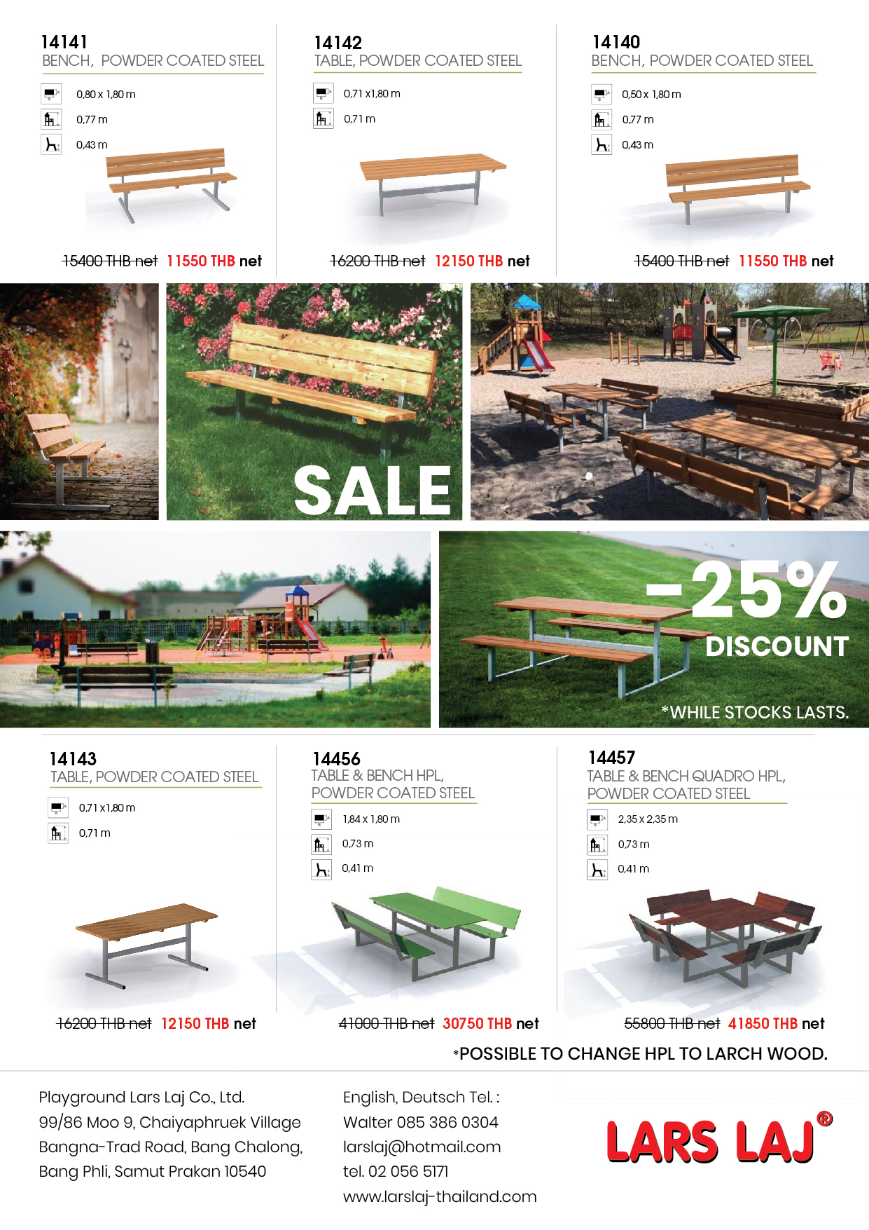 25% discount for tables and benches